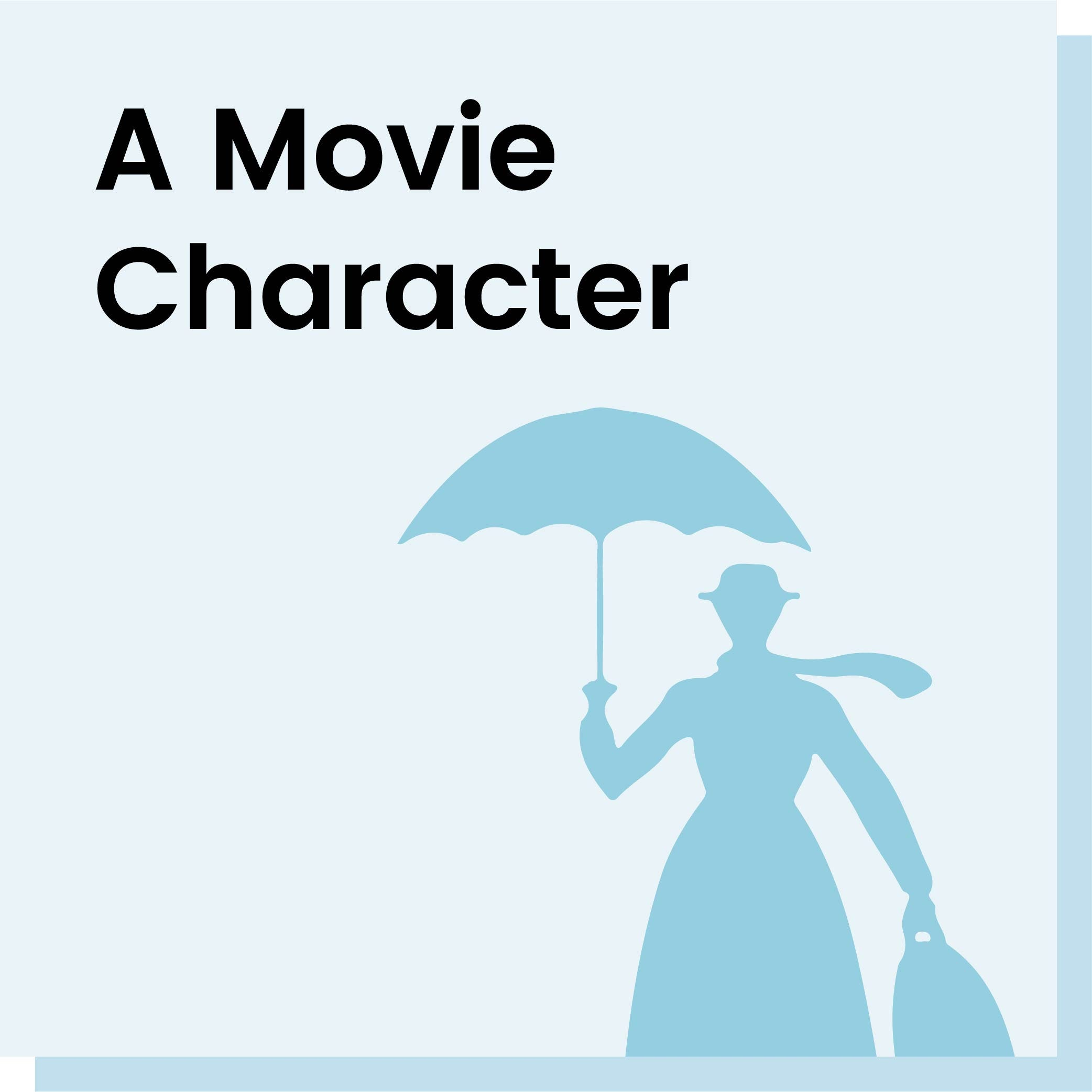 A Movie Character